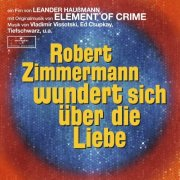 18 SCHEIBEN TC Element of Crime - Soundtrack Robert Zimmermann