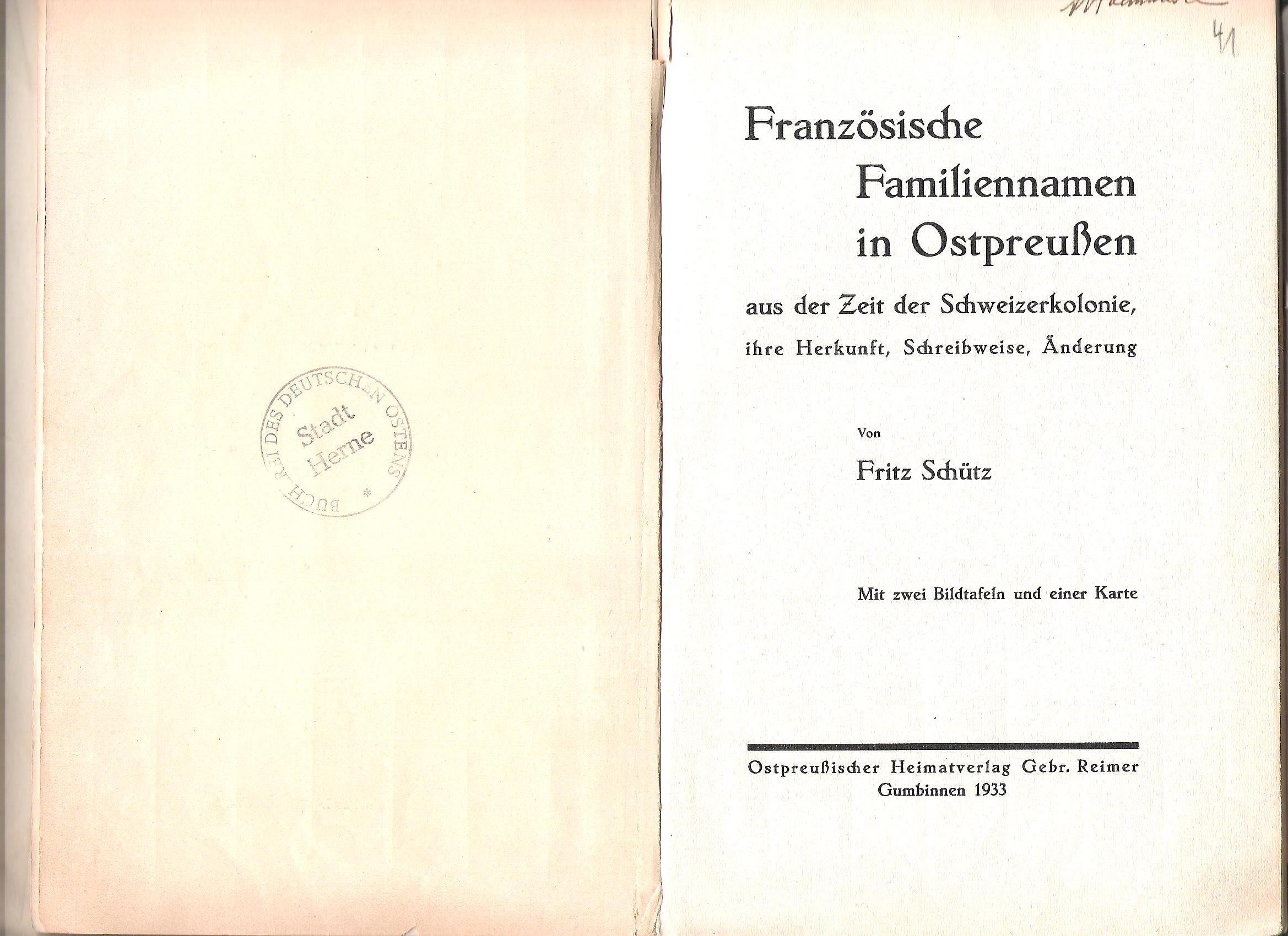 """""""Die mit bezeichneten Familiennamen kommen heute noch in Ostpreußen vor … Die Schreibweise der Namen ist der Kirchenbücher"""""""